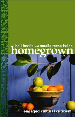Homegrown: Engaged Cultural Criticism