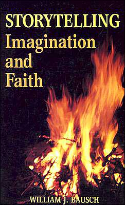 Storytelling: Imagination and Faith