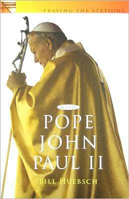 Praying the Stations with Pope John Paul II