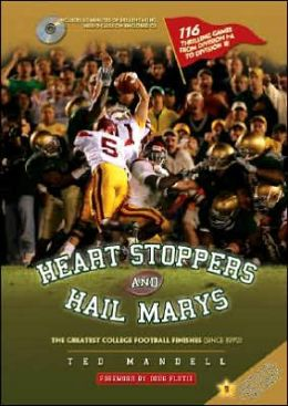 Heart Stoppers and Hail Marys: The Greatest College Football Finishes