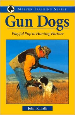 Gun Dogs: Playful Pup to Hunting Partner