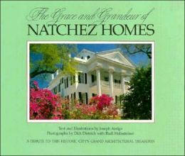 Grace and Grandeur of Natchez Homes
