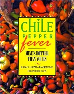 Chile Pepper Fever: Mine's Hotter Than Yours