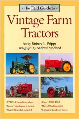 Field Guide to Vintage Farm Tractors