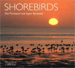 Shorebirds (WorlLife Library Series)