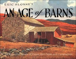 Eric Sloane's An Age of Barns