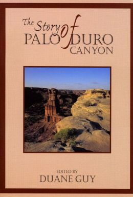 The Story of Palo Duro Canyon