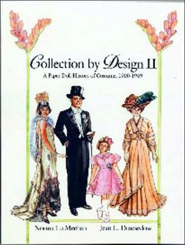 Collection by Design II: A Paper Doll History of Costume, 1900-1949