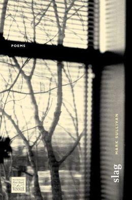 Slag: Poems