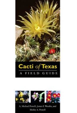 Cacti of Texas: A Field Guide