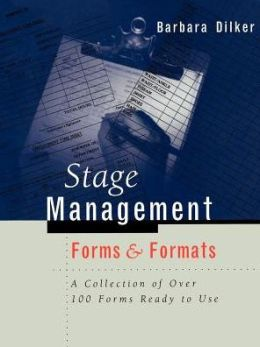 Stage Management Forms and Formats