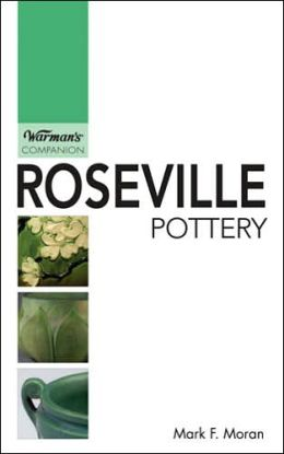 Roseville Pottery: Warman's Companion
