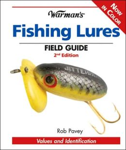 Warman 39 s fishing lures field guide values and for Vintage fishing lure identification