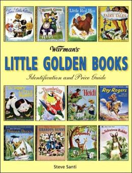 Warman's Little Golden Books: Identification and Price Guide