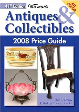 Warman's Antiques & Collectibles 2008 Price Guide