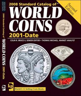 2008 Standard Catalog of World Coins 2001 to Date