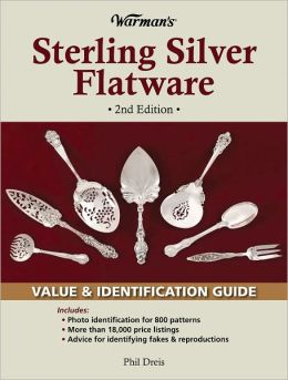 Warman's Sterling Silver Flatware: Value & Identification Guide by ...