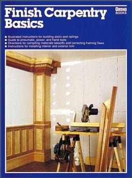 Finish Carpentry Basics