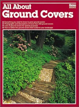 All about Ground Covers (Ortho's All About Series)