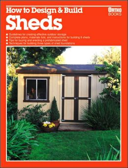 How to Design and Build Sheds