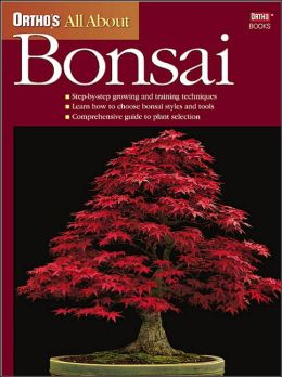 All About Bonsai (Ortho's All About Series)
