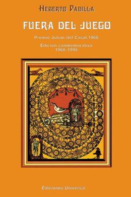 Fuera del Juego: Premio Julian del Casal 1968/Edicion Conmemorativa 1968-1998