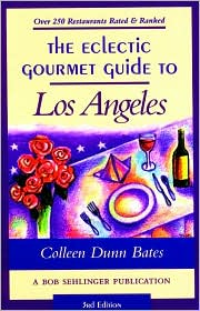 The Eclectric Gourmet Guide to Los Angeles