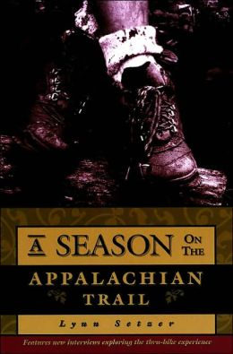 A Season on the Appalachian Trail: An Ameican Odyssey, 2nd