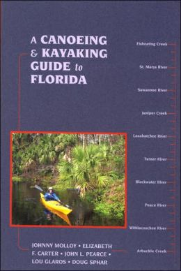 A Canoeing & Kayaking Guide to Florida
