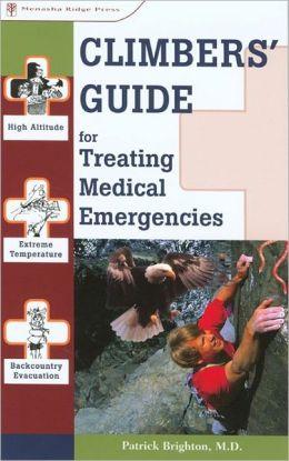 Climbers Guide for Treating Medical Emergencies