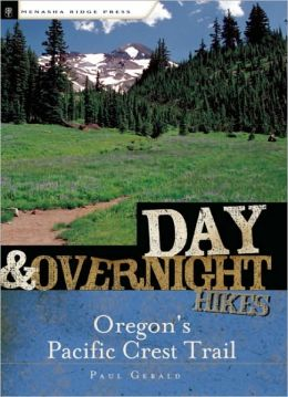 Day and Overnight Hikes Oregon's Pacific Crest Trail