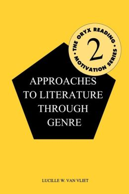 Approaches to Literature Through Genre