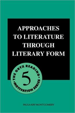Approaches To Literature Through Literary Form