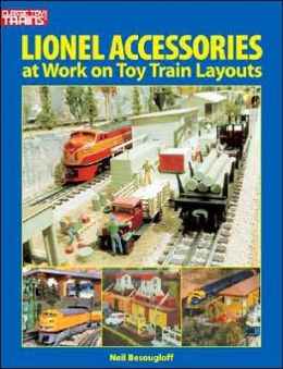 Lionel Accessories: At Work on Toy Train Layouts