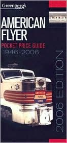 American Flyer Pocket Price Guide 1946-2006