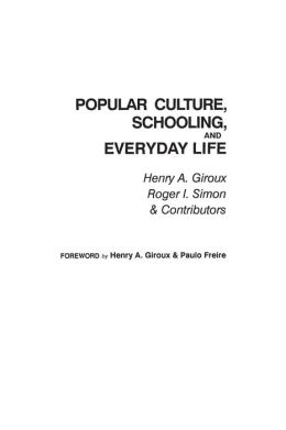Popular Culture: Schooling and Everyday Life