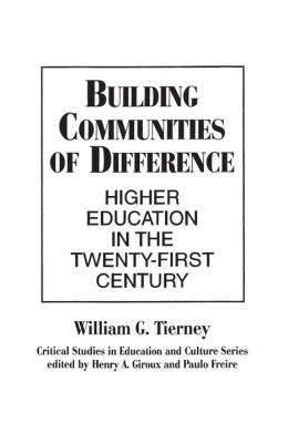 Building Communities of Difference: Higher Education in the Twenty-First Century