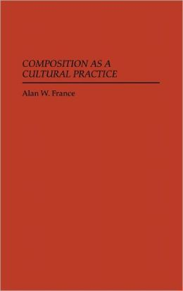 Composition as a Cultural Practice