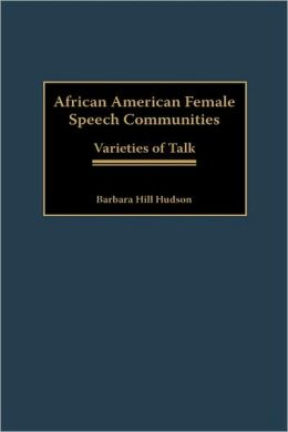 African American Female Speech Communities