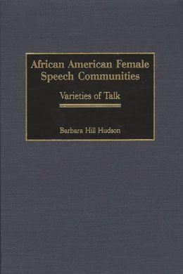 African American Female Speech Communities