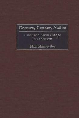 Gesture, Gender, Nation