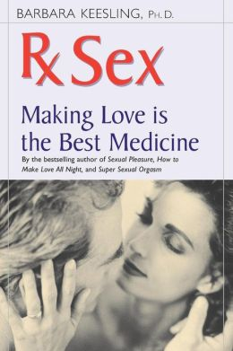 Rx Sex: Making Love Is the Best Medicine