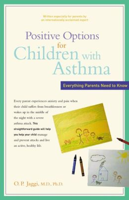 Positive Options for Children with Asthma: Everything Parents Need to Know