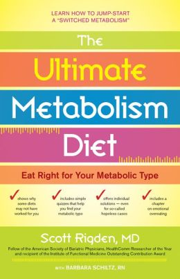 The Ultimate Metabolism Diet: Eat Right for Your Metabolic Type