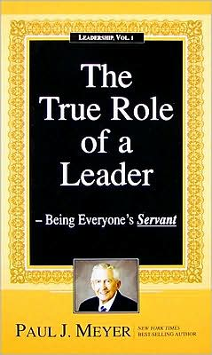 The True Role of a Leader: Being Everyone's Servant