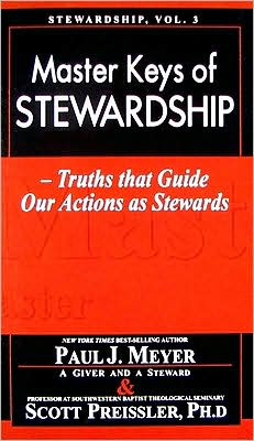 Master Keys of Stewardship: Truths That Guide Our Actions as Stewards