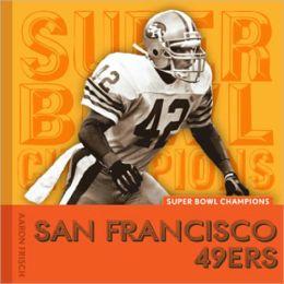 Super Bowl Champions: San Francisco 49ers
