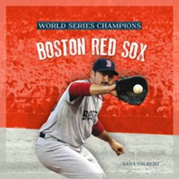 World Series Champs: Boston Red Sox
