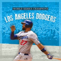 World Series Champs: Los Angeles Dodgers