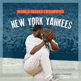 World Series Champs: New York Yankees
